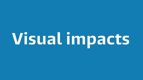 Visual impacts